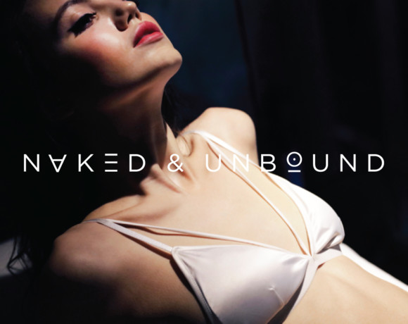 NAKED AND UNBOUND
